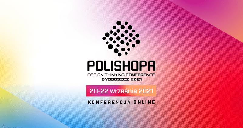 Konferencja POLISHOPA 2021
